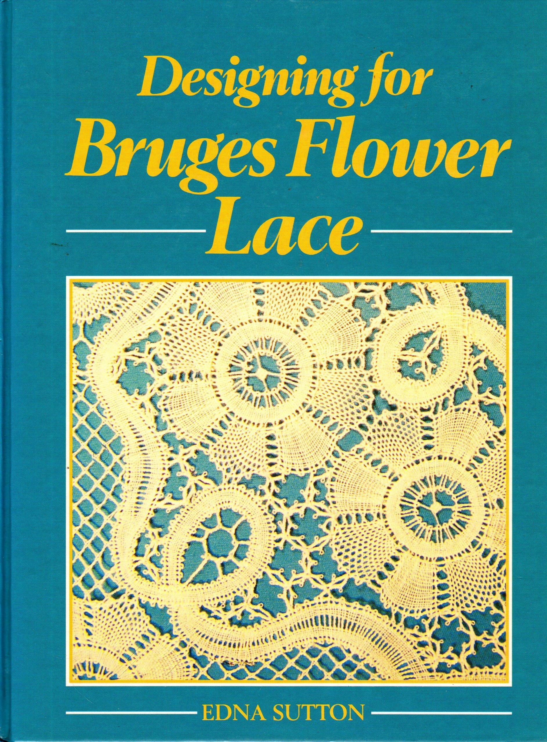Designing for Bruges Flower Lace..