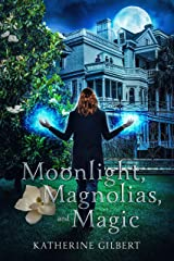 Moonlight, Magnolias, and Magic (More in Heaven and Earth) Kindle Edition