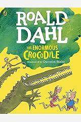 The Enormous Crocodile (Colour Edition) (Dahl Colour Editions) Kindle Edition