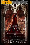 Shadow Cursed (The Shadow Accords Book 2) (English Edition)