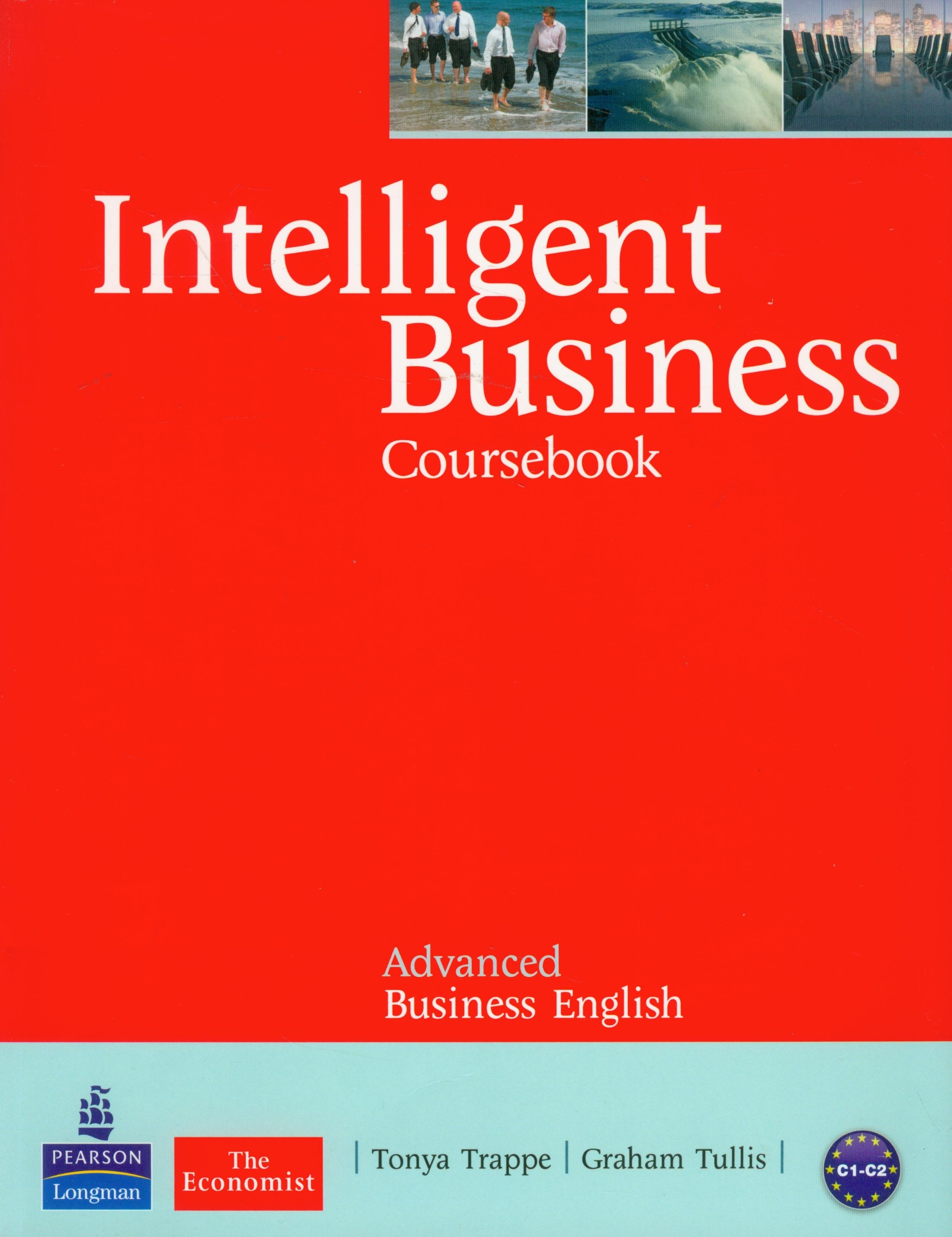 Intelligent business advanced coursebook tonya trappe graham intelligent business advanced coursebook tonya trappe graham tullis 9781408217733 amazon books fandeluxe Choice Image