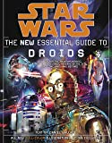 Star Wars: The New Essential Guide to Droids (Star Wars: Essential Guides)