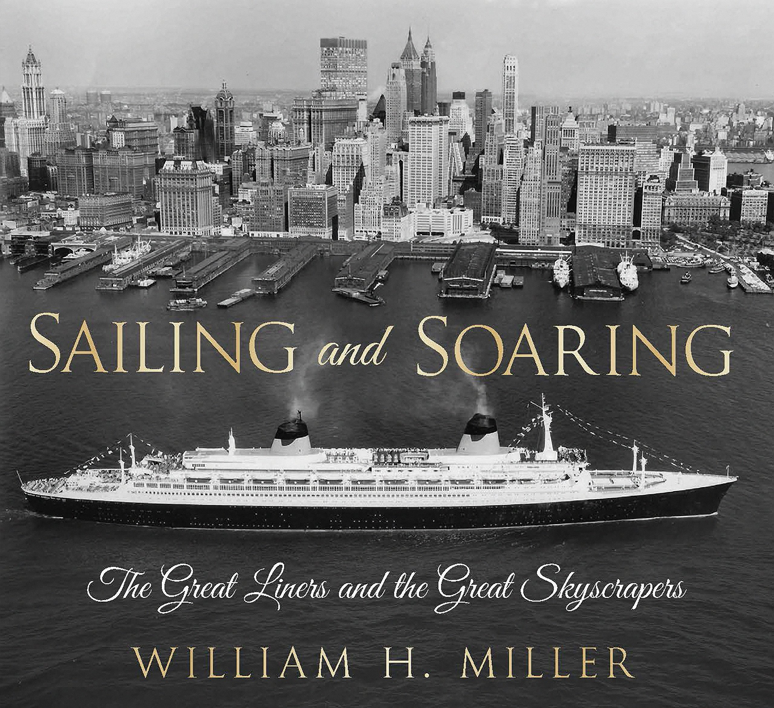 sailing-and-soaring-the-great-liners-and-the-great-skyscrapers