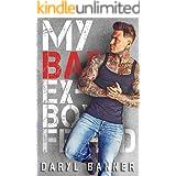 My Bad Ex-Boyfriend: An Enemies To Lovers Romance