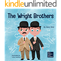 The Wright Brothers: A Kid's Book About Achieving the Impossible (Mini Movers and Shakers 15)