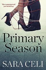 Primary Season (Vote For Love Book 1)