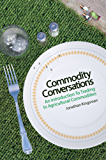Commodity Conversations: An Introduction to Trading in Agricultural Commodities (English Edition)