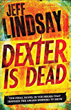 Dexter Is Dead (English Edition)