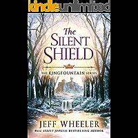The Silent Shield (Kingfountain Book 5)
