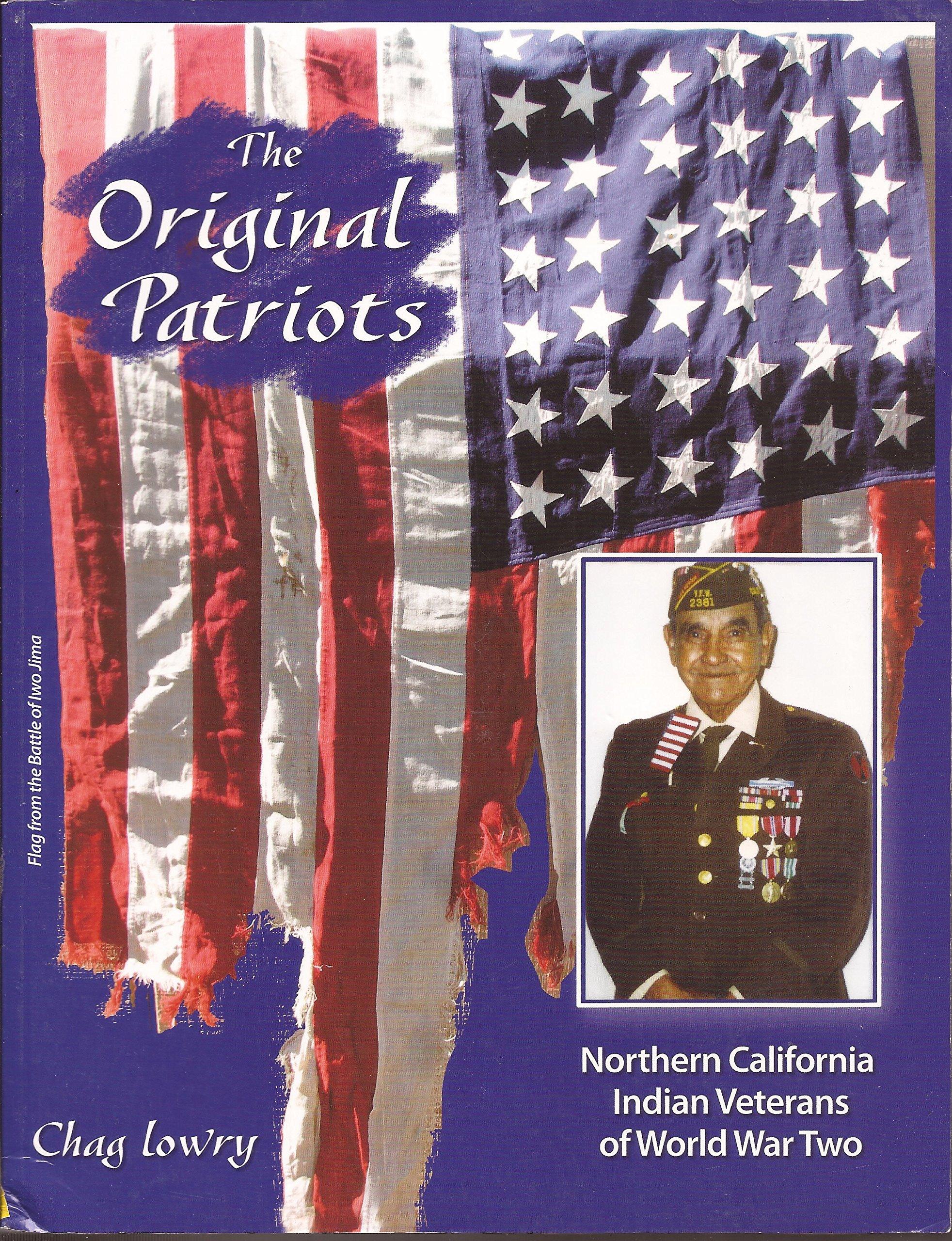 Download Original Patriots : Northern California Indian Veterans of World War Two pdf epub
