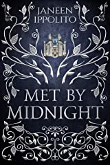 Met By Midnight Kindle Edition