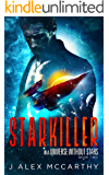 Starkiller (In A Universe Without Stars Book 2)