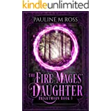The Fire Mages' Daughter (Brightmoon Book 5)