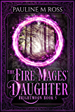 The Fire Mages' Daughter (Brightmoon Book 5) (English Edition)