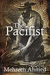 The Pacifist Kindle Edition