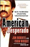 American Desperado: My Life--From Mafia Soldier
