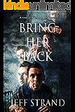 Bring Her Back
