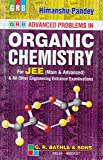 GRB Advanced Problems In Organic Chemistry for JEE (Main and Advanced) 10ED (2019-2020) Session by Himanshu Pandey)