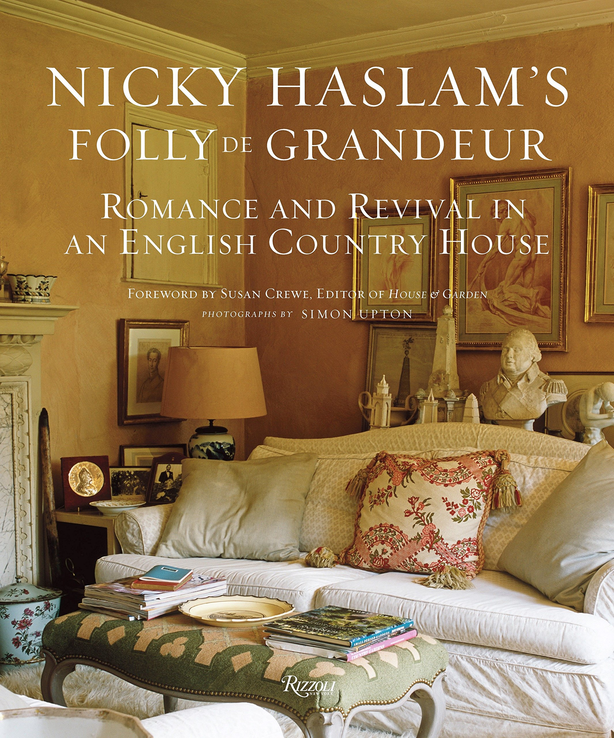 Download Nicky Haslam's Folly De Grandeur: Romance and Revival in an English Country House pdf epub