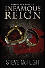Infamous Reign: A Hellequin Novella (The Hellequin Chronicles) Kindle Edition