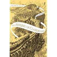 Missing of Clairdelune: The Mirror Visitor, Book Two, The