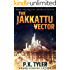 The Jakkattu Vector