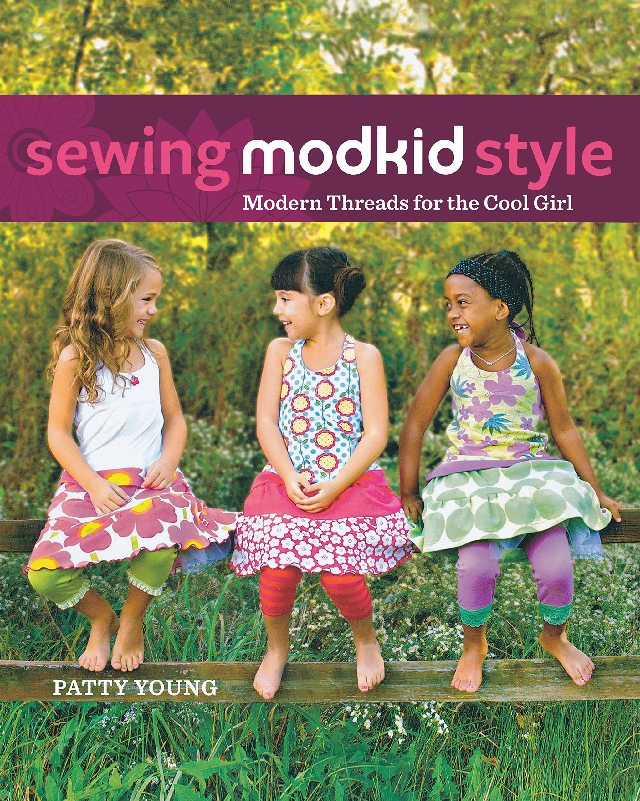Sewing MODKID Style: Modern Threads for the Cool Girl ebook