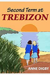 Second Term at Trebizon: (The Trebizon Boarding School Series) Kindle Edition