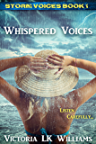Whispered Voices (Storm Voices Book 1)
