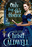 Only For Her Honor (The Theodosia Sword Book 2)