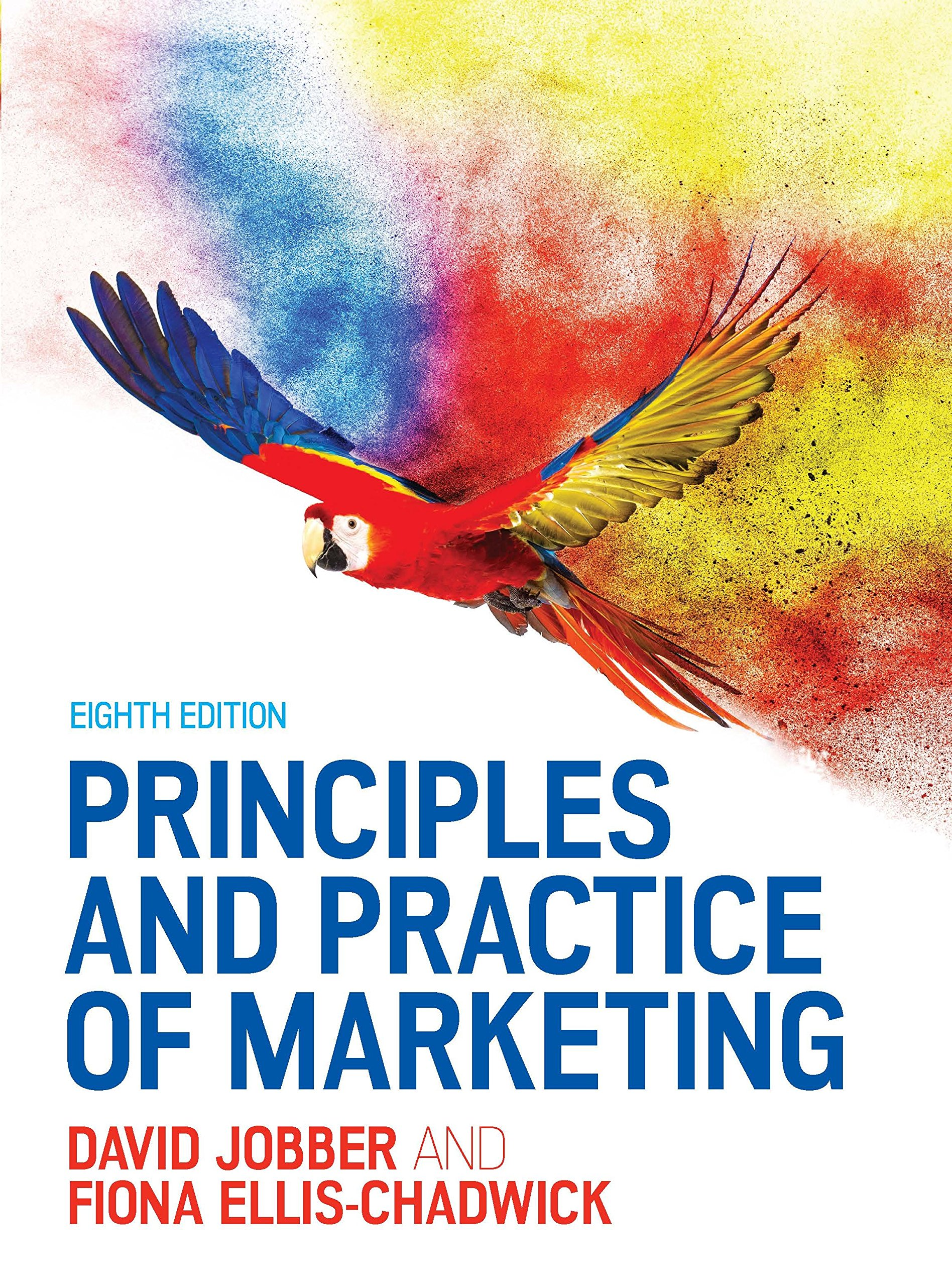 Principles and practice of marketing uk higher education business principles and practice of marketing uk higher education business marketing amazon david jobber fiona ellis chadwick 9780077174149 books fandeluxe Image collections