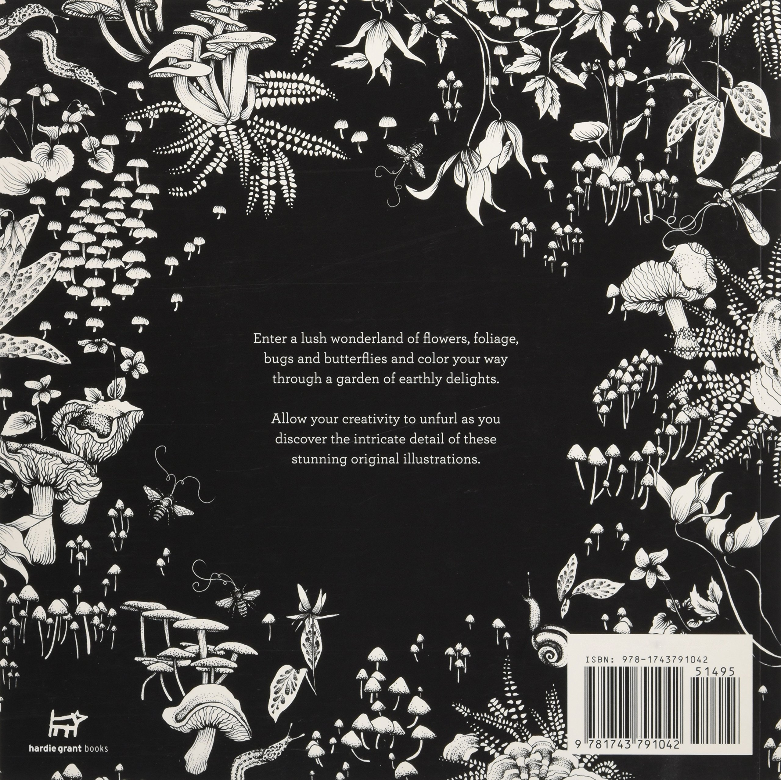 The Garden Of Earthly Delights A Lush Wonderland Coloring For Adults Adriana Picker 9781743791042 Amazon Books