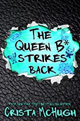 The Queen B* Strikes Back Kindle Edition