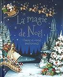 La magie de Noël : Chants et contes traditionnels