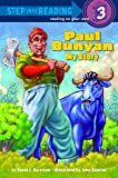 an analysis of pauls biggest adventure in the paul bunyan folklore Paul bunyan, a tall tale has 3326 ratings and 186 reviews  ends up moving  west, because young paul's strength and enthusiasm for logging are causing  problems in town  the story chronicles paul and babe's adventures as they  travel across the united  it is a legend about the biggest, strongest baby ever  born.