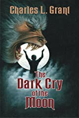 The Dark Cry of the Moon (The Universe of Horror Trilogy Book 2) Kindle Edition
