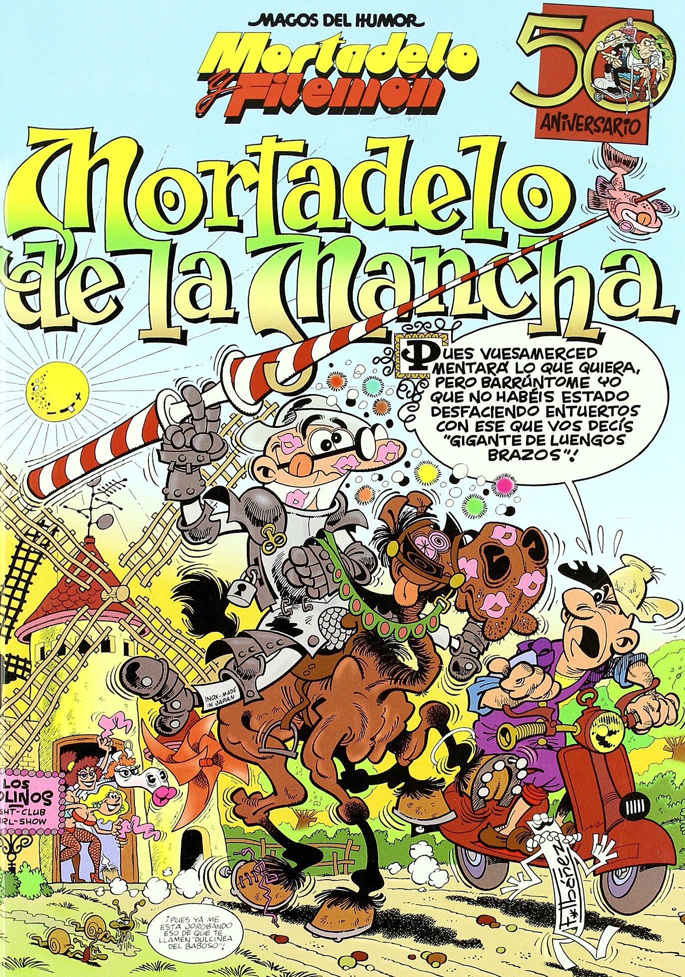 Mortadelo de la Mancha (Spanish Edition)