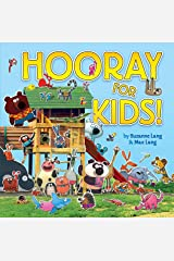 Hooray for Kids Kindle Edition