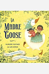 La Madre Goose: Nursery Rhymes for los Niños Kindle Edition