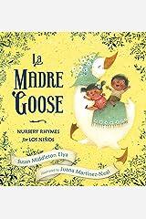 La Madre Goose: Nursery Rhymes for los Niños Kindle Edition