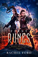 First Runes (Knight Protector Book 5) Kindle Edition