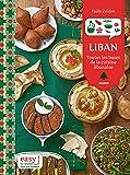 Liban : Toutes les bases de la cuisine libanaise