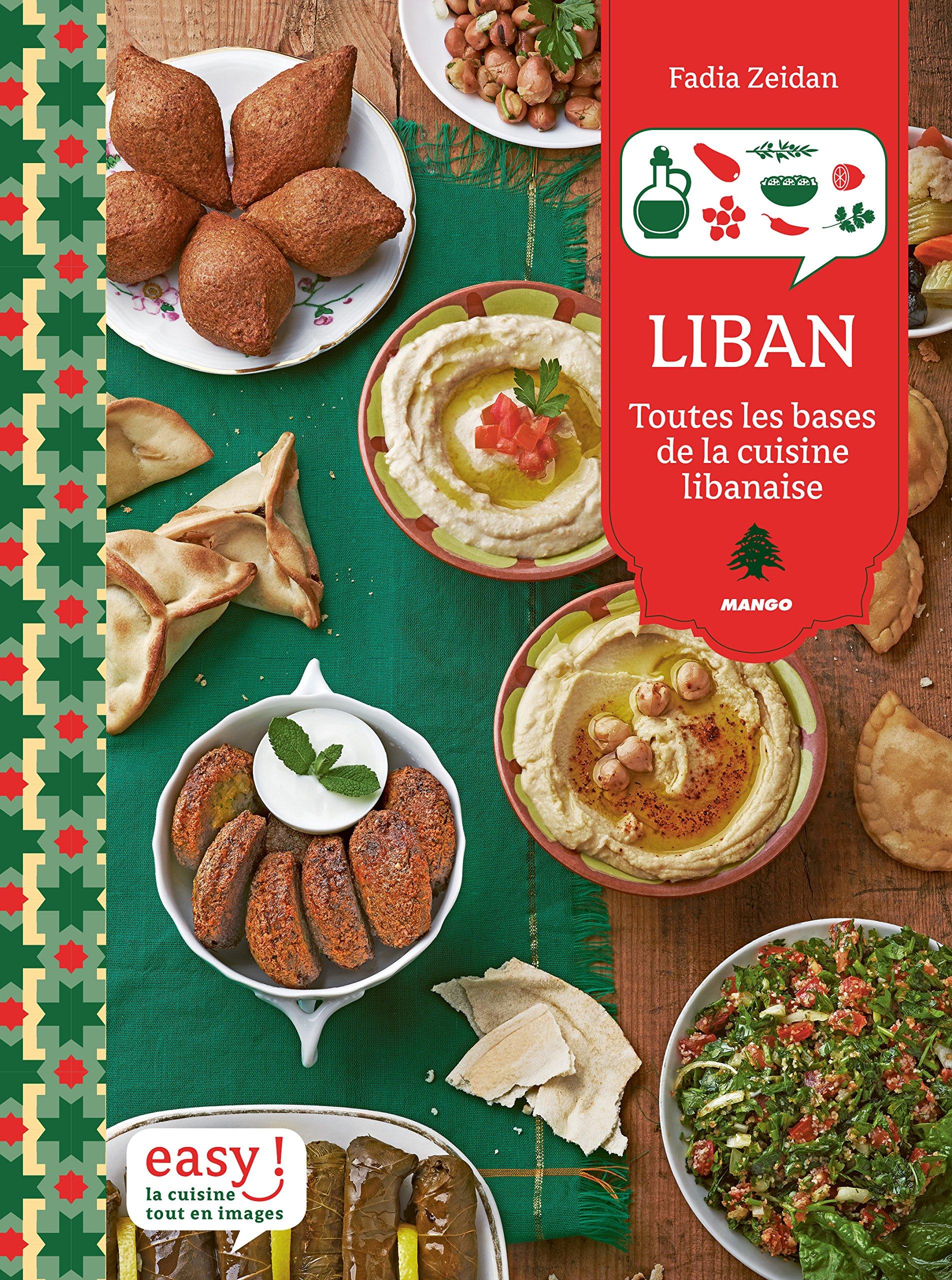 Amazon Fr Liban Toutes Les Bases De La Cuisine Libanaise Fadia
