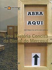 Uma História Concisa Da Bienal Do Mercosul
