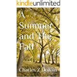 A Summer and The Fall (The Gay Seasons Book 1)