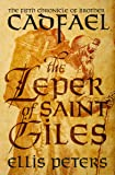 The Leper of Saint Giles (The Chronicles of Brother Cadfael)