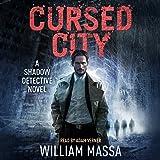 Cursed City: Shadow Detective, Book 1