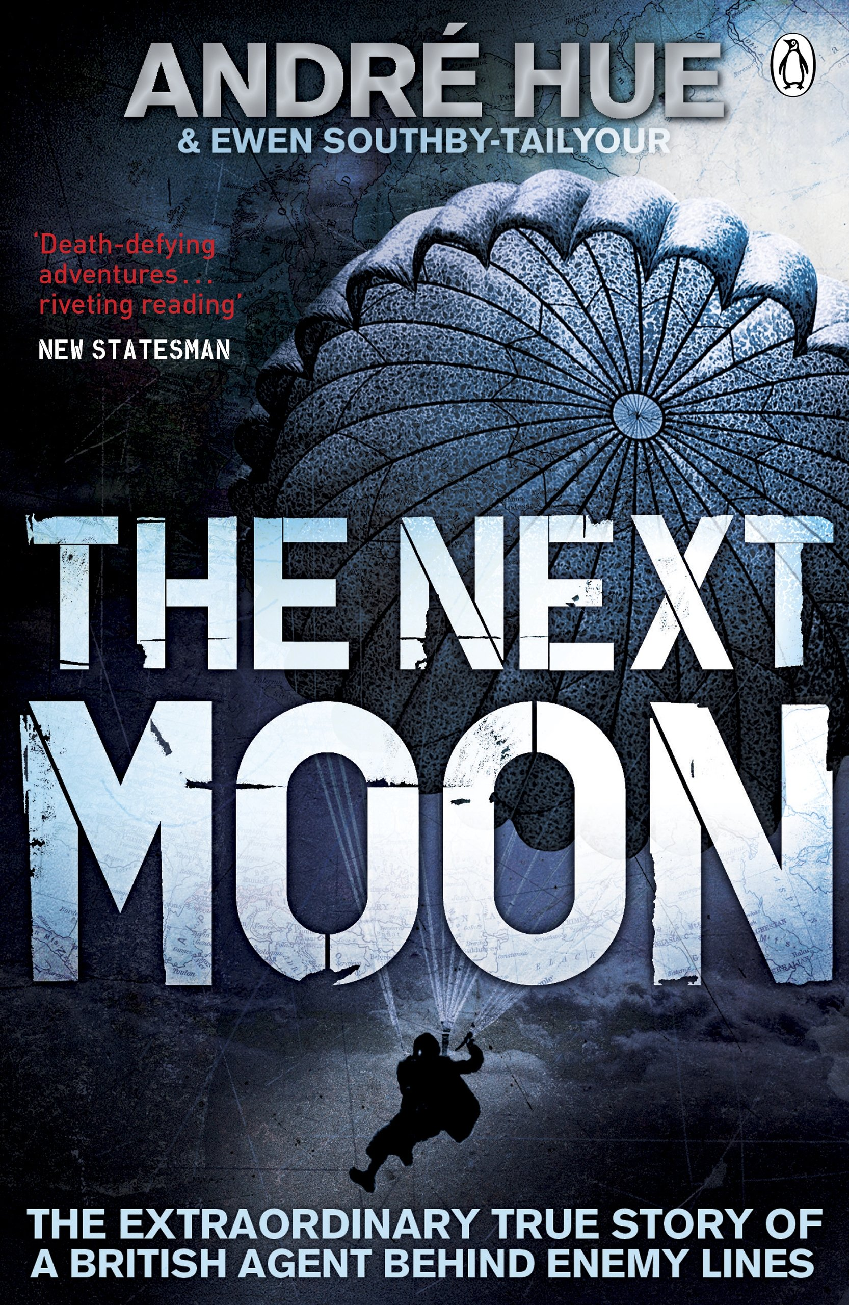 The Next Moon (penguin World War Ii Collection): Amazon: Andre Hue,  Ewen Southbytailyour, M R D Foot: 9780141042800: Books