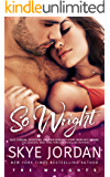 So Wright (The Wrights Book 1)