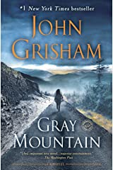 Gray Mountain: A Novel Kindle Edition